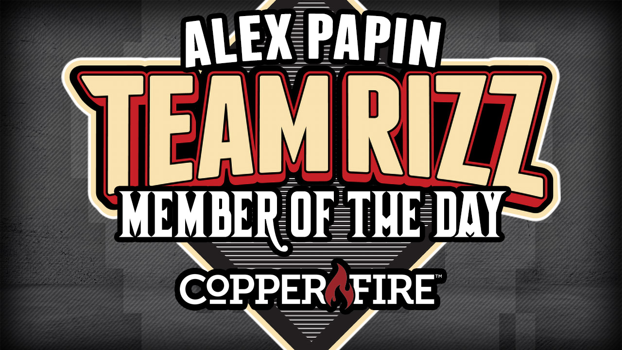 Alex Papin is today's Team Rizz member of the day!